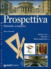 Prospettiva. Manuale completo - Bussagli Marco