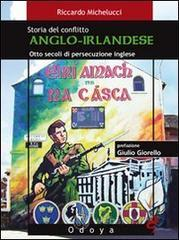 Storia del conflitto anglo-irlandese - Michelucci Riccardo