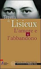 Teresa di Lisieux. L'amore e l'abbandono