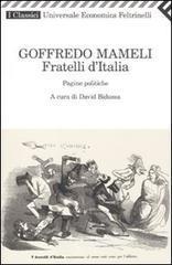 Fratelli d'Italia. Pagine politiche - Mameli Goffredo