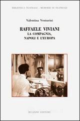 Raffaele Viviani. La compagnia, Napoli e l'Europa - Venturini Valentina