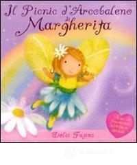 Il picnic d'arcobaleno di Margherita - Rescek Sanja