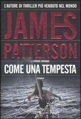 Come una tempesta - Patterson James
