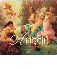 Angeli. Artisti e ispirazione - Zaczek Iain
