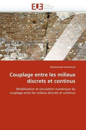 Couplage entre les milieux discrets et continus - Modélisation et simulation numérique du couplage entre les milieux discrets et continus - Hammoud, Mohammad
