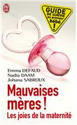 Mauvaises mères ! (French Edition)