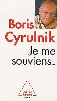 Je me souviens... - Boris Cyrulnik