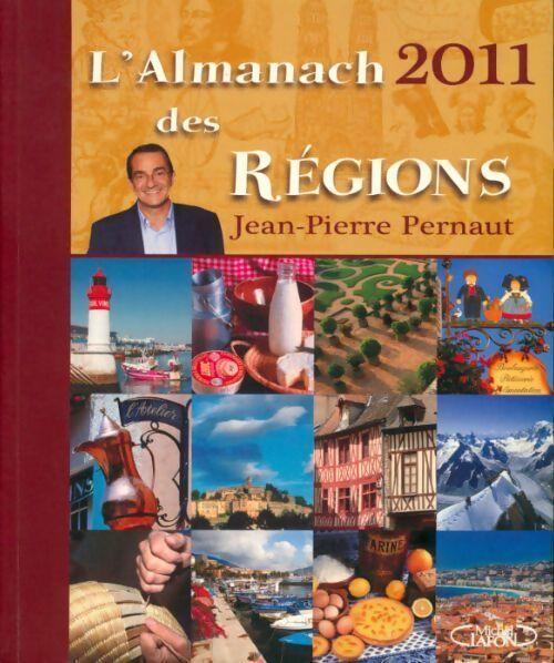 L'almanach des régions 2011 - Jean-Pierre Pernaut