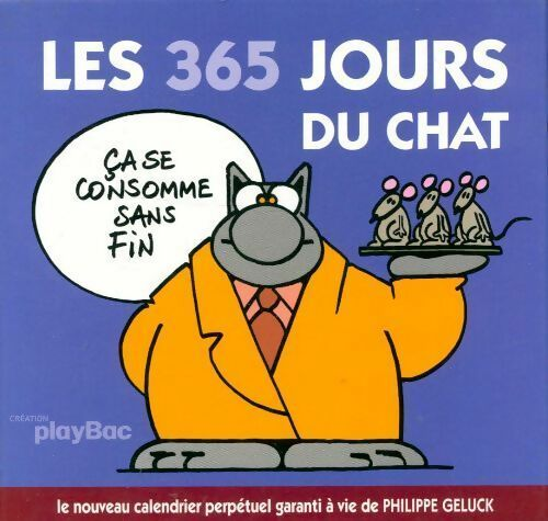 Les 365 jours du chat Tome II - Philippe Geluck