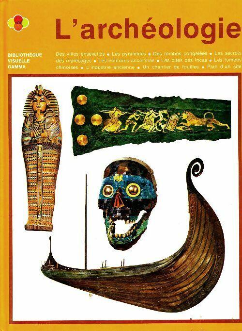 L'archéologie - Clare Goff