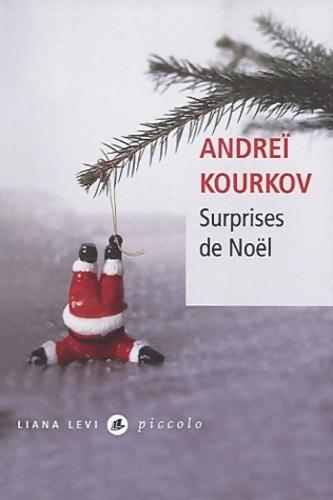 Surprises de Noël - Andreï Kourkov