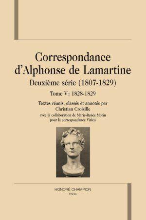 Correspondance de lamartine ; deuxième série t.5 (1828-1829) - Lamartine, Alphonse De