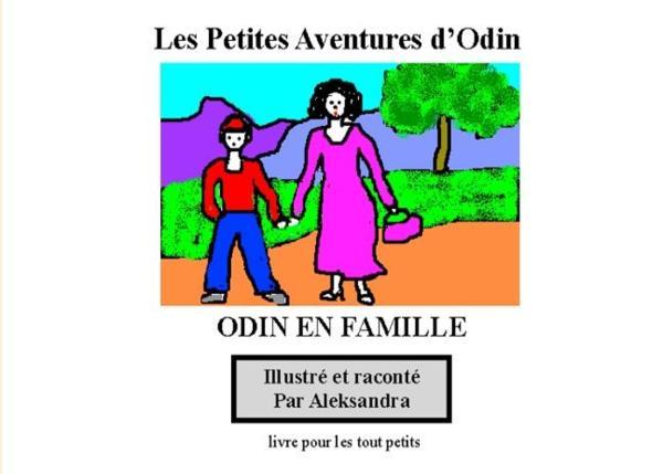 Odin en famille ; petites aventures d'Odin - Chateau-Rauber, Sylvie