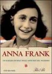 Anna Frank. Un raggio di sole negli bui del nazismo