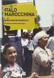 Italo marocchina. Storie di immigrati marocchini in Europa