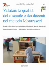 Valutare la qualità delle scuole e dei docenti nel metodo Montessori