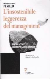 L'insostenibile leggerezza del management. Best practices nell'impresa che cambia